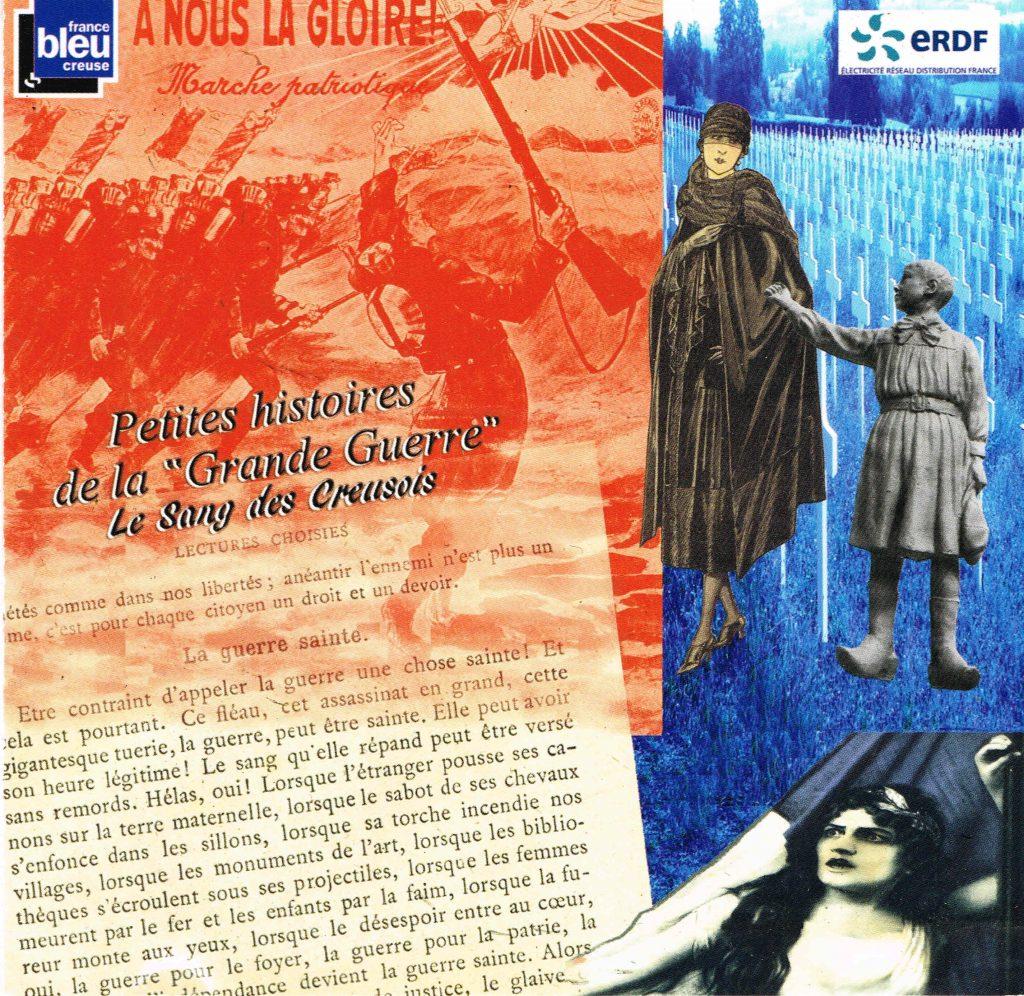 collages ; CD ; Première guerre Mondiale ; Creuse ; France Bleu Creuse