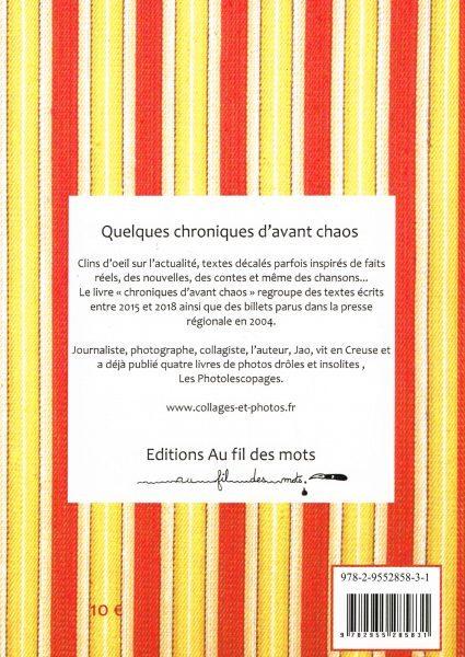 Chroniques, Jao, textes, Photolescopages, Creuse, Limousin, chaos