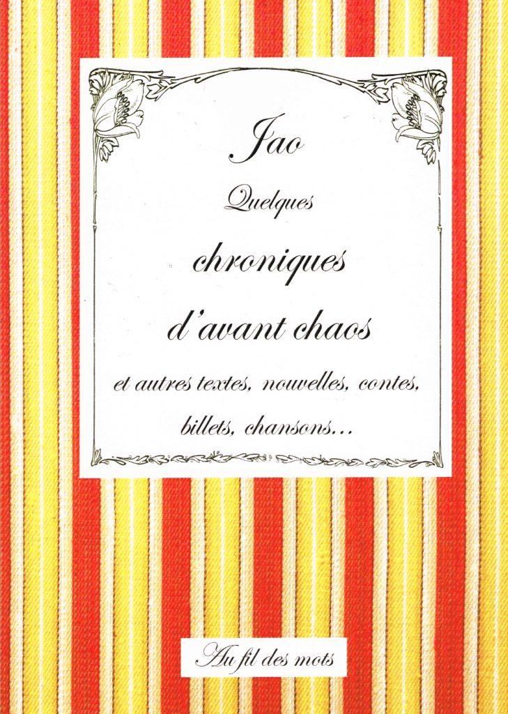 Chroniques d'avant chaos, livres, textes, Jao, nouvelles, Photolescopages